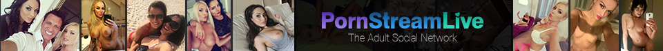 Pornstreamlive - The social network of pornstars